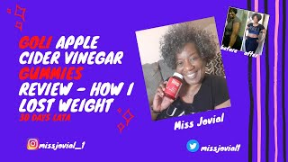 Goli Apple Cider Vinegar Gummies Review - How I Lost Weight In 30 Days