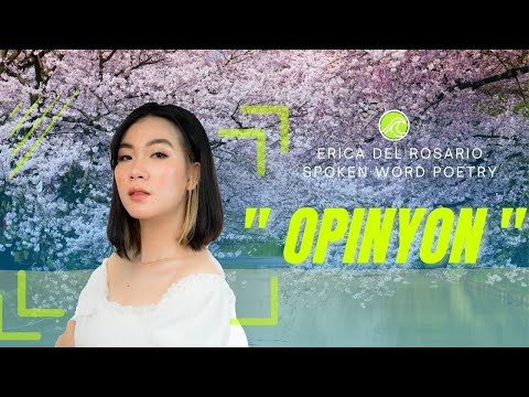 """ OPINYON "" ERICA DEL ROSARIO (Spoken Word Poetry)"