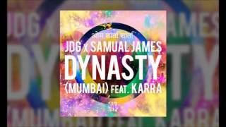 DYNASTY MUMBAI FEAT KARRA JDG SAMUAL JAMES