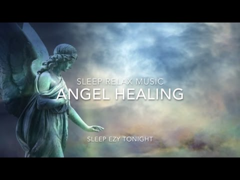 Angel Healing, Relaxing Music for Healing Dreams, Lucid Dreaming, Sleep, Breathing and Meditation