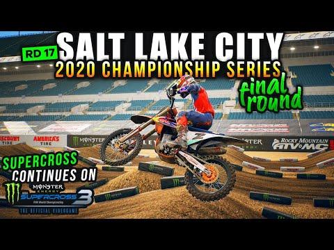 2020 Supercross Championship Series - Salt Lake City RD 17 - Monster Energy Supercross 3 Gameplay