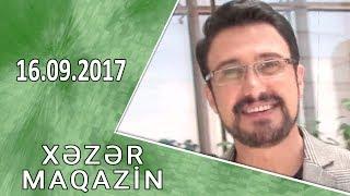 Xəzər Maqazin 16.09.2017