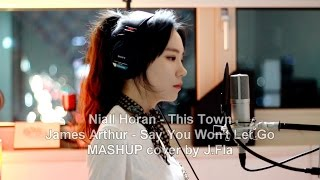 This Town & Say You Won't Let Go ( MASHUP cover by J.Fla )