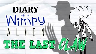 Diary of a Wimpy Alien 5 THE LAST CLAW (Wimpy Kid / Alien / Freddy Vs. Jason Parody) thumbnail