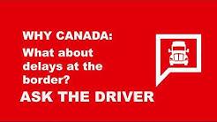 ASK THE DRIVER: Canada border delays