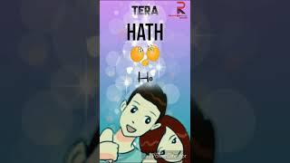 Mere hath👫 me tera hath ho || full screen romantic song || whatsapp status vidio
