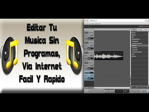 Editar tu musica, audio sin programas online| Funciones Basicas de edicion de audio [Full HD]