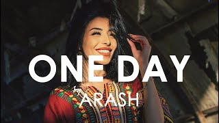 ARASH feat Helena  - ONE DAY (Creative Ades Remix) [Exclusive Premiere]