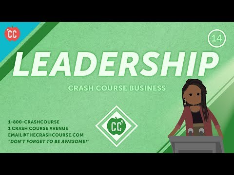 How To Find Your Leadership Style: Crash Course Business - Soft Skills #14