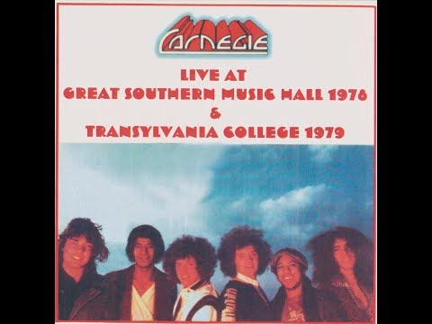 Carnegie - Live At Great Southern Music Hall 1978 & Transylvania College 1979 Full Album