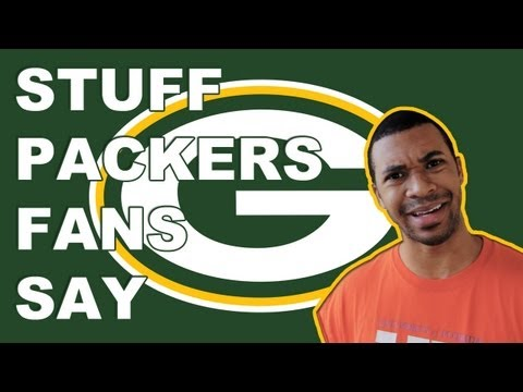 Stuff - Packers Fans Say