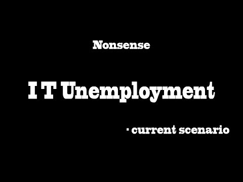 IT Unemployment - Current Scenario | MR | #Nonsense