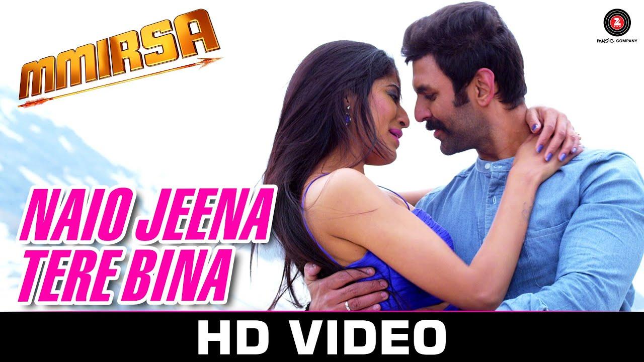 Download Naio Jeena Tere Bina - Mmirsa | Souryansh & Saanvi | Mohit Chauhan & Palak Muchhal
