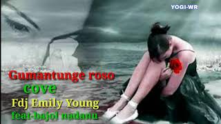 Gambar cover Gumantunge Roso-Cover by fdj-Emily Young feat ndanu
