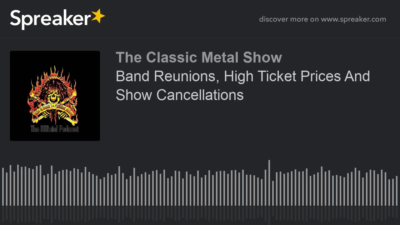 Band Reunions  High Ticket Prices And Show Cancellations