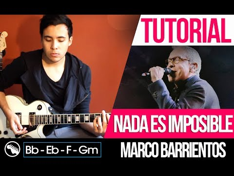 TUTORIAL | Nada es Imposible - Marco barrientos | Nothing is impossible - Planetshakers | Guitar |