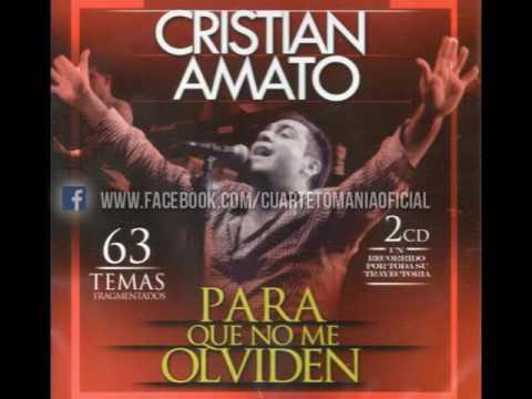 Cristian Amato - Para Que No Me Olviden CD 1 [2016] (Cuarteto-Mania.com)