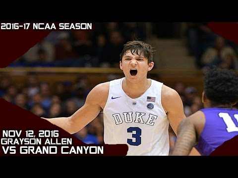 Grayson Allen Full Highlights vs Grand Canyon (11-12-16) 25 Pts 10 Rebs 4 Asts