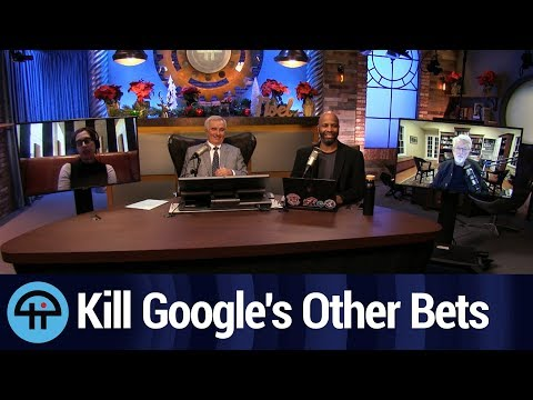 "What ""Other Bets"" Should Google Kill?"