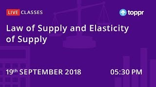 LiveClasses: Economics | Law of Supply and Elasticity of Supply thumbnail