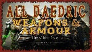 Elder Scrolls Online | All Daedric Weapons & Armour | Light Medium Heavy | Melee Bow Staff & Shield