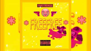 Family Bvsiness - FreeFree (KXNG CROOKED, Horseshoe G.A.N.G)