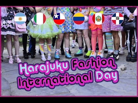 FIRST Harajuku Fashion INTERNATIONAL DAY - A MESSAGE TO THE WORLD!!!