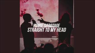 Hippie Sabotage - Straight to My Head (Culkiin Flip)
