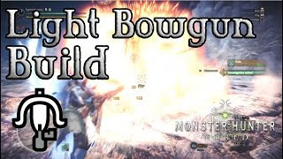 Monster Hunter - Light Bowgun Construire: La Divinité
