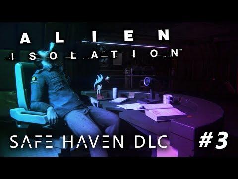 Alien Isolation - Safe Haven DLC #3 FINALE |
