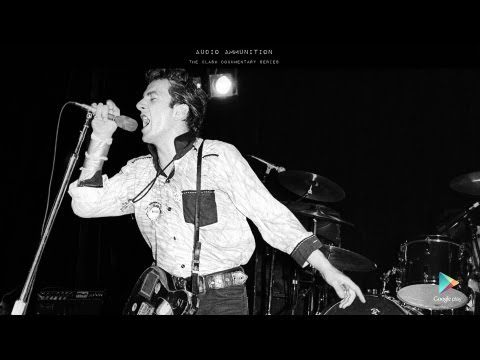 "The Clash - Audio Ammunition Documentary - Part 3 ""London Calling"""