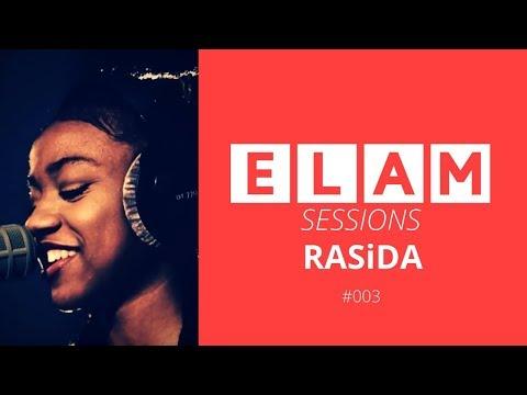 ELAM | Live Sessions | #003 | RASiDA