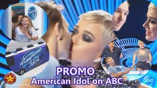 American Idol 2018 ABC Promo  Katy Perry Kisses & Stuns a Contestant - Premiere Date March-11-2018 Video