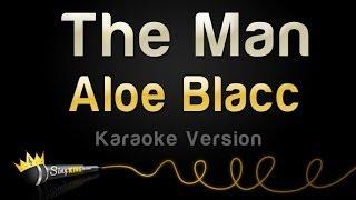 Aloe Blacc - The Man (Karaoke Version)