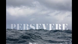 Persevere In Faith / 5.17.20 / Kevin Tapscott