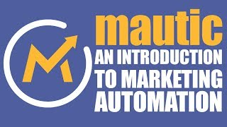 The Secret 100% FREE Automated Marketing Solution No One Wants You To Know About - Mautic