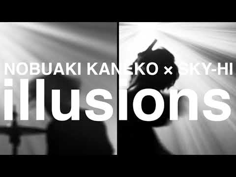 金子ノブアキ「illusions feat. SKY-HI」MV Teaser 3