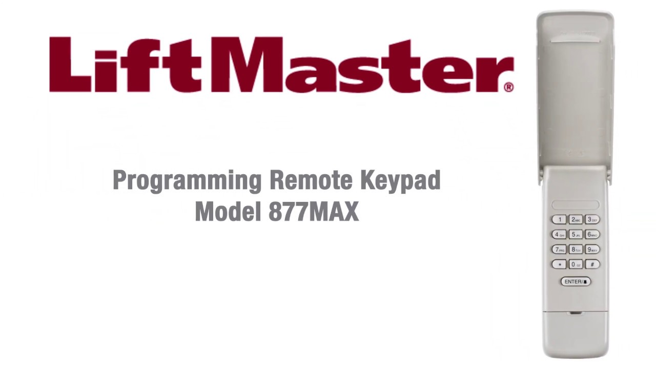 How To Program Liftmaster S 877max Wireless Keypad To A Garage Door Opener Youtube