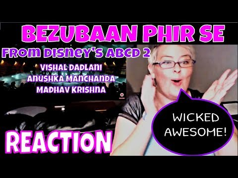 BEZUBAAN PHIR SE From Disney's ABCD 2 | Reaction