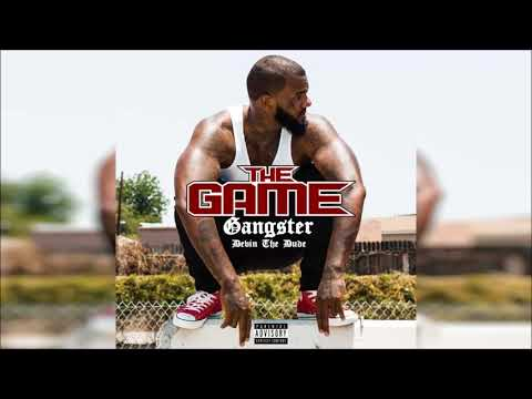 The Game  Gangster ft Devin The Dude Explicit