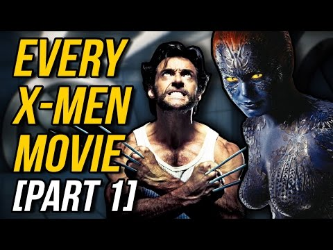 A Review of EVERY X-MEN MOVIE (Part 1)