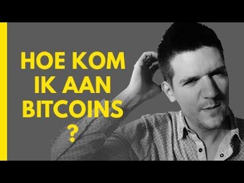 hoe kom je aan bitcoins