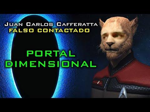 Juan Carlos Cafferatta - FALSO CONTACTADO - PORTAL DIMENSIONAL