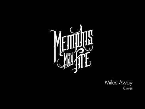 Memphis May Fire - Miles Away (Acoustic Instrumental)