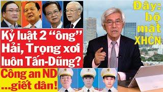 17/1: Nguyễn Phú Trọng sai công an đột kích Đồng Tâm rồi tặng Huân chương Chiến công: tội tày trời!