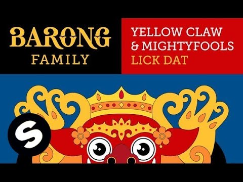 Yellow Claw & Mightyfools - Lick Dat (Original Mix)