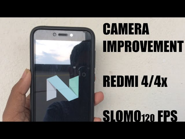 Camera improvement 2.0 Redmi 4x