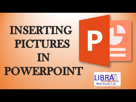 Inserting Pictures in PowerPoint