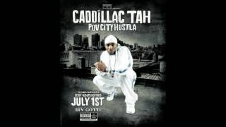 Cadillac Tah Pov city hustla Full Album.mp3