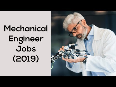 Mechanical Engineer Jobs (2019) – Top 5 Places